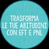 <strong>Bonus: Trasforma le tue Abitudini con EFT e PNL</strong> | Corso Online